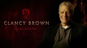 Clancy Brown, sera Main Noire (BlackHand). Un Chef de Guerre Orc redouté