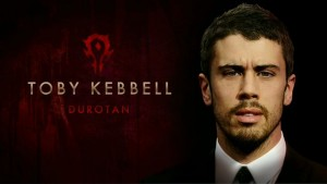 Toby Kebbell sera Durotan, Noble Chef de la Horde.